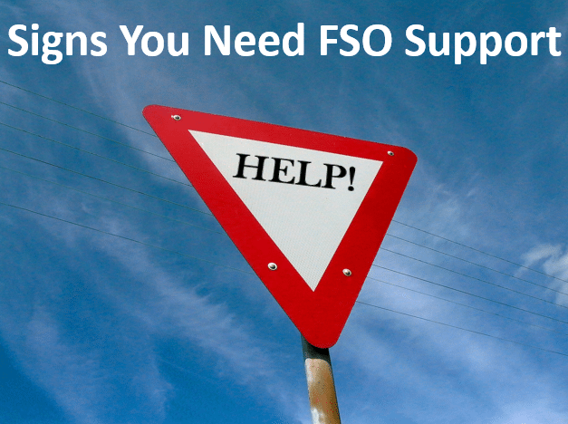 Signs Your Business is Ready for FSO Support